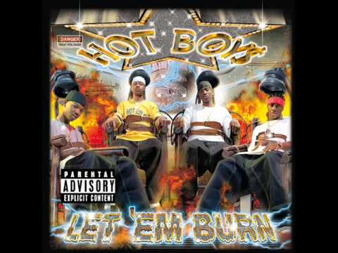 Hot Boys - Let 'Em Burn (Cash Money Records) [Full Album] *2003*