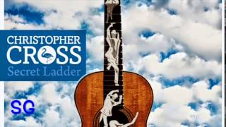 CHRISTOPHER CROSS I DON'T SEE IT YOUR WAY(SECRET LADDER 2014)