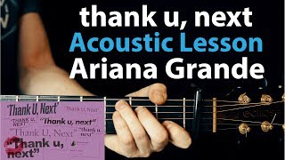 thank u, next - Ariana Grande: Acoustic Guitar Lesson (How To Play Chords+Rhythm)