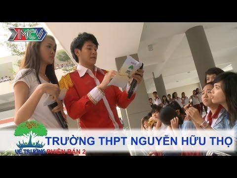 Trường THPT Nguyễn Hữu Thọ | VỀ TRƯỜNG | mùa 2 | Tập 75