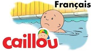 Caillou FRANÇAIS - Caillou apprend à nager  (S01E35)   conte pour enfant   Caillou en Français