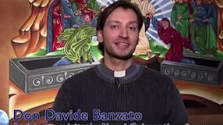 Davide Banzato - La nuova evangelizzazione, i giovani, media e new media