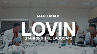 MARC.MADE- LOVIN' (Official Music Video)