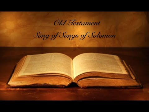 Bible - Old Testament - Song of Songs of Solomon