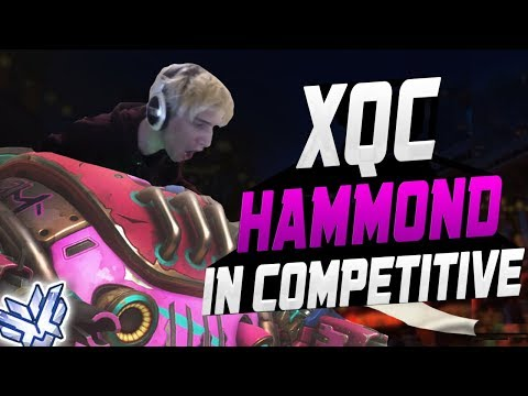 HAMMOND IN COMPETITIVE - XQC! HE'S INSANE! [ OVERWATCH SEASON 11 TOP 500 ]