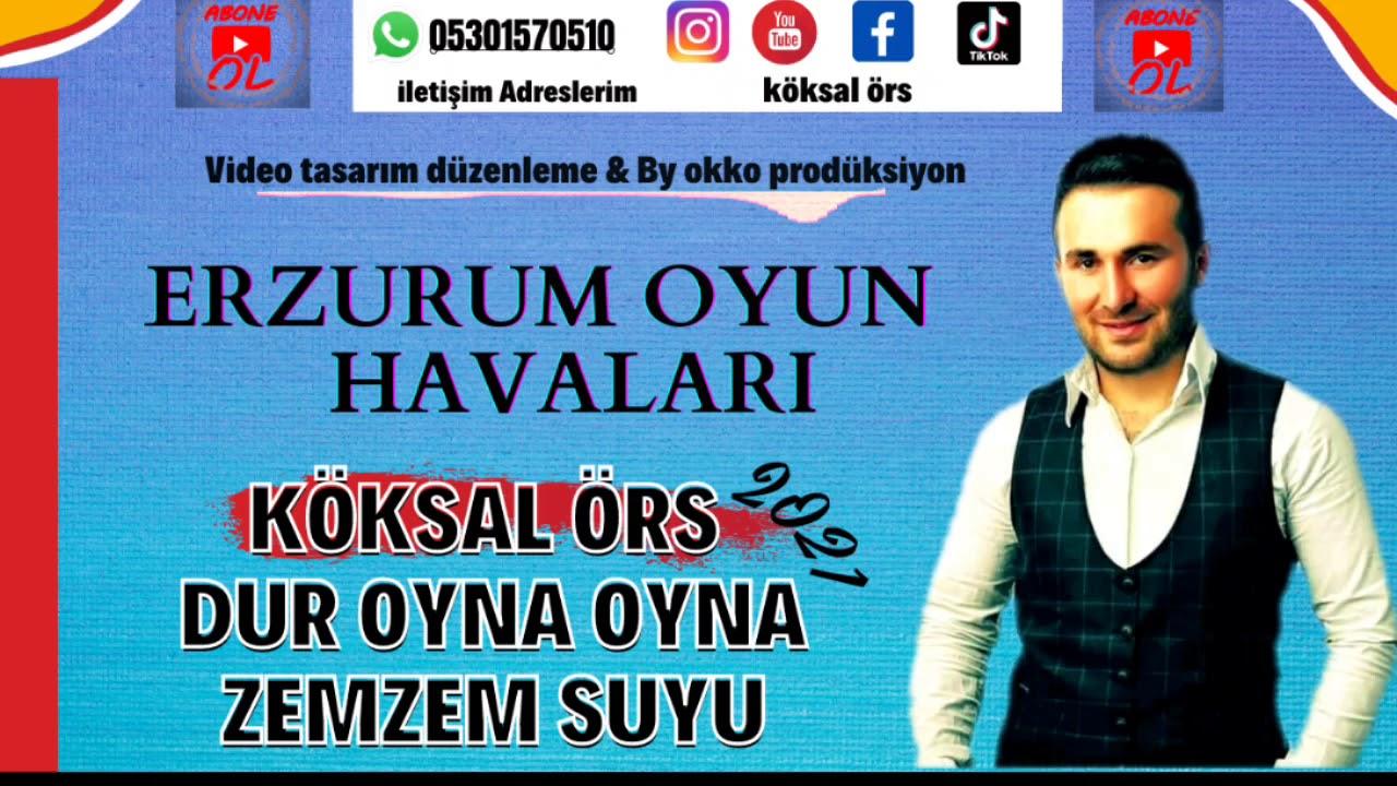 Köksal Örs & Dur Oyna Oyna / Zemzem suyu #2021 Erzurum Oyun Havaları #Halaylar PoTpori