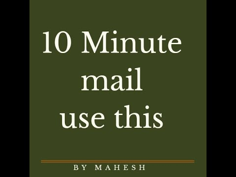 10 Minute Mail -how To Use It??????