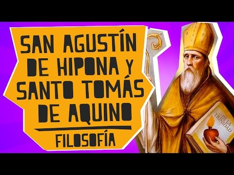 San Agustín de Hipona y Santo Tomás de Aquino - Filosofía - Educatina