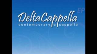 DeltaCappella - The Rubberband Man