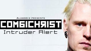 Combichrist - Intruder Alert (Remix by Alambrix)