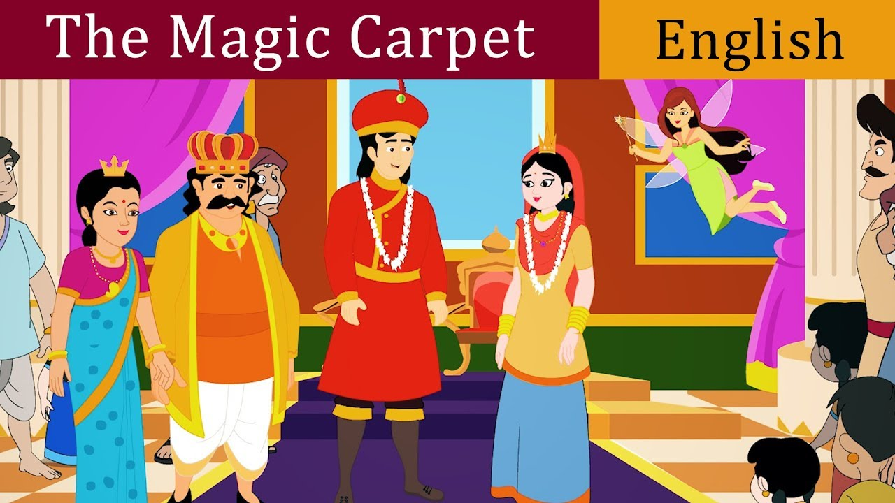 The Magic Carpet Story In English Fairy Tales In English Bedtime Stories Children Story Time Youtube