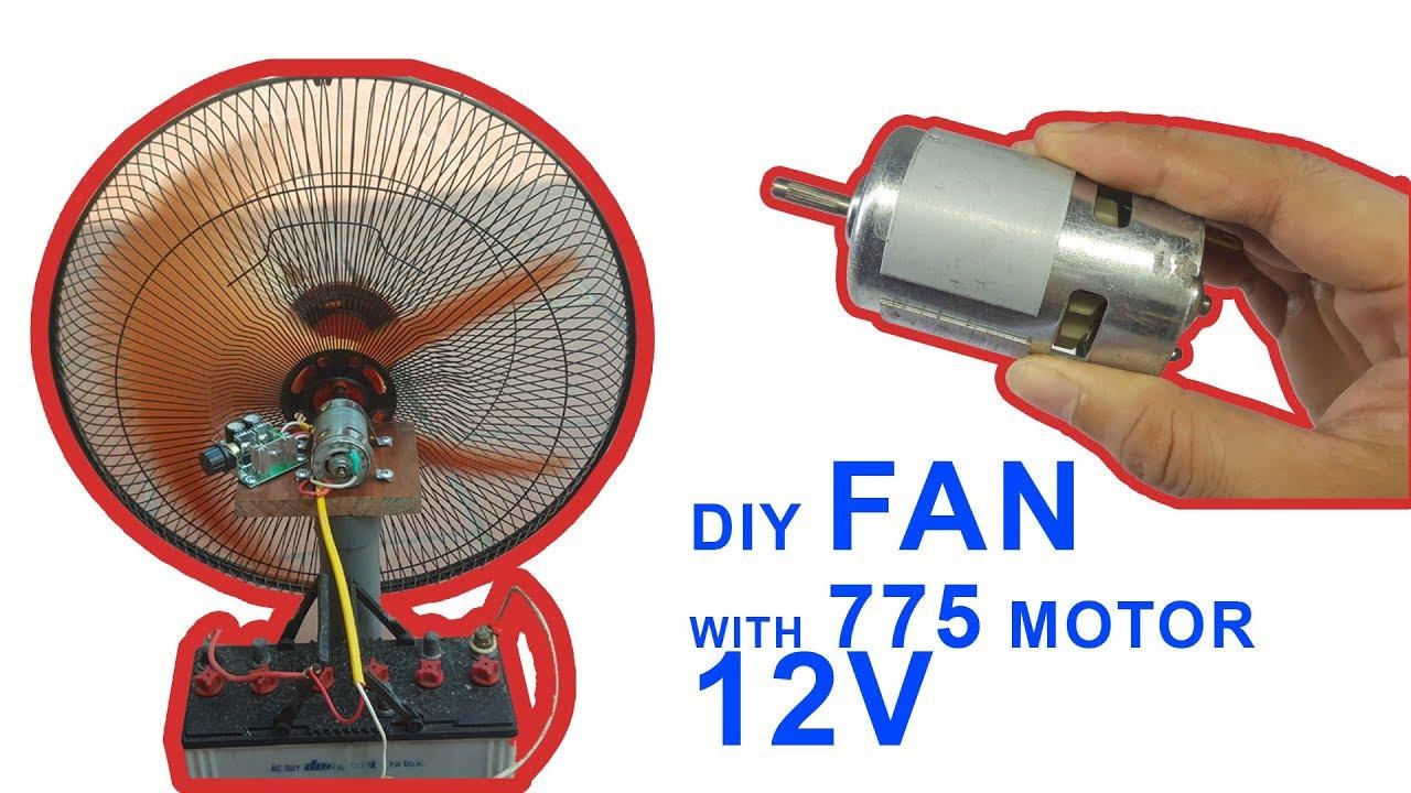 How To Make A High Speed Fan Using 775 Motor 12v Diy Fan Fan High Speed