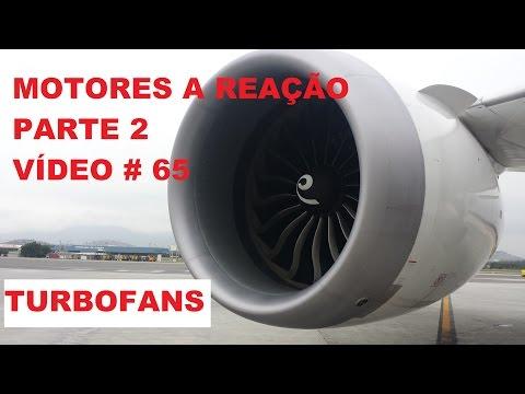 MOTOR A JATO  Parte 2 -  TURBOFANS  VÍDEO # 65