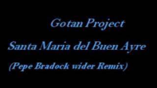 Play Santa Maria (del Buen Ayre) (Pepe Bradock Wider remix)