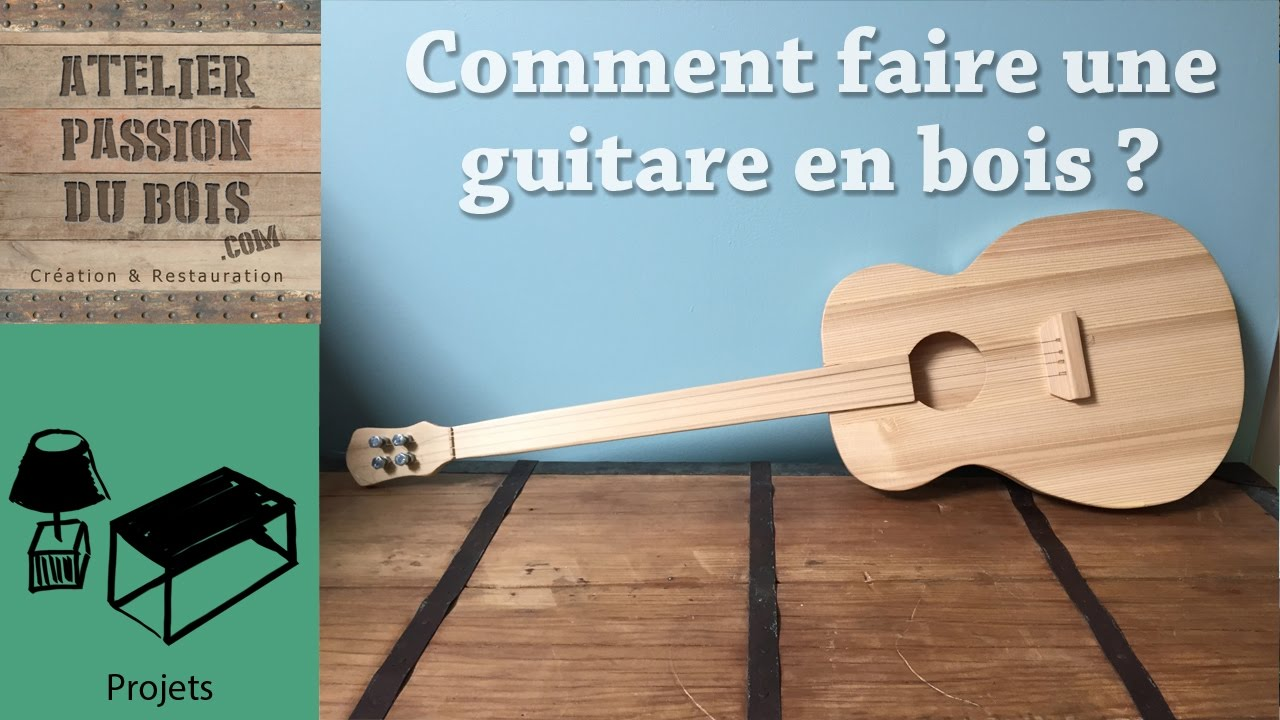 comment faire une guitare en bois how to make a guit. Black Bedroom Furniture Sets. Home Design Ideas