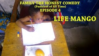 LIFE MANGO (Family The Honest Comedy) (Episode 4)