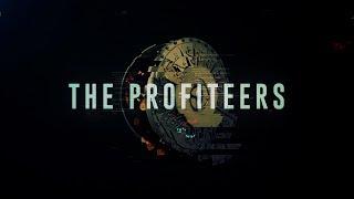 The Profiteers - Part 3