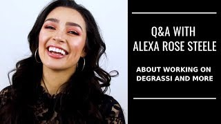 Q&A with ALEXA ROSE STEELE on DEGRASSI and MORE