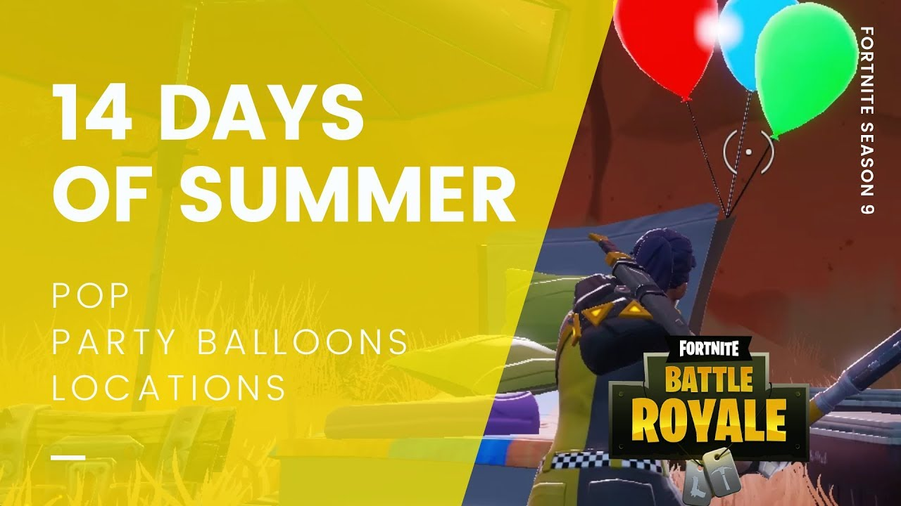Mobile Fortnite How To Pop Balloons Fortnite 14 Days Of Summer Pop Party Balloon Decorations Locations Cultured Vultures
