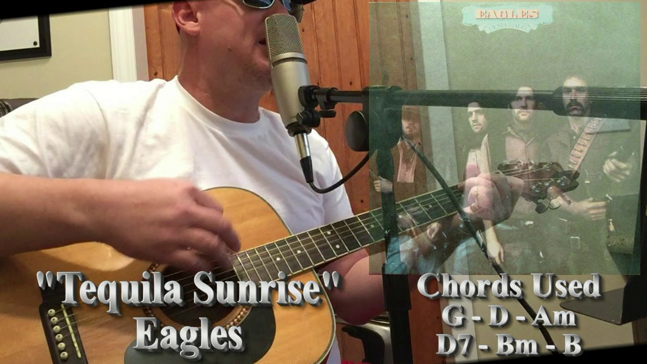 How To Pla Tequila Sunrise By The Eagles Easy Guitar