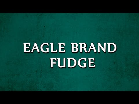 Eagle Brand Fudge | RECIPES | EASY TO LEARN
