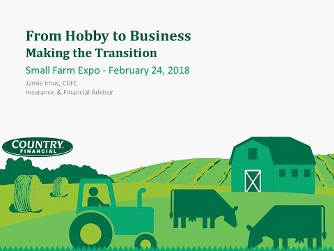 Small Farm Expo 2018 - 02 - From Hobby To Business