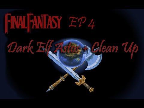 Final Fantasy I Episode 4 Dark Elf Astos + Clean Up (GBA)