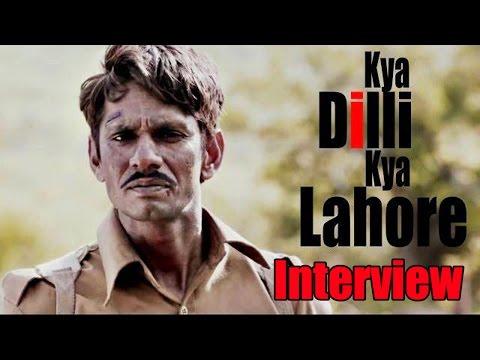 Vijay Raaz, Manu Rishi, Raj Zutshi Talk About 'Kya Dilli Kya Lahore'