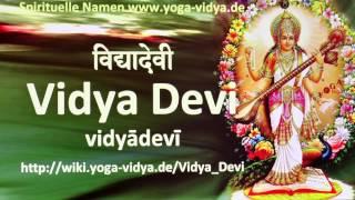 Vidya Devi - Spiritueller Name Sanskrit - Übersetzung, Bedeutung, Erläuterung