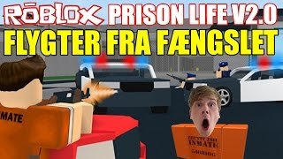 WE FLEE FROM PRISON-DANISH ROBLOX-PRISON LIFE V 2.0