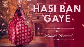 Gambar cover Hasi Ban Gaye | Kabita Periwal | Shreya G| Ami Mishra | Hamari Adhuri Kahani | Lyrical Video |