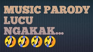 Download Mp3 Kumpulan Lagu Parody Indonesia Lucu Ngakak... Indonesia
