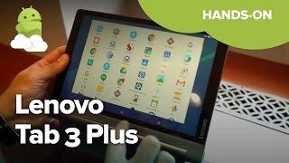 Lenovo Tab 3 Plus hands-on!