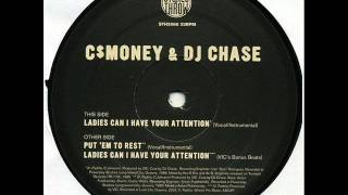 C$ Money & DJ Chase - Ladies Can I Have Your Attention