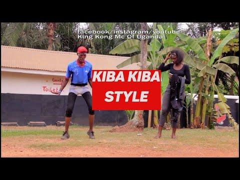 Kiba Kiba style by King Kong Mc Of Uganda