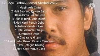 Download lagu 12 Lagu Terbaik Jamal Mirdad Vol.2