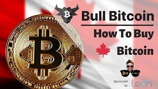 How To Buy Bitcoin In Canada: Bull Bitcoin