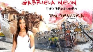 Baixar Sim Senhora - Gabriela Melim
