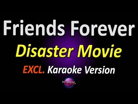 Disaster Movie - Friends Forever (Karaoke Version | Instrumental)