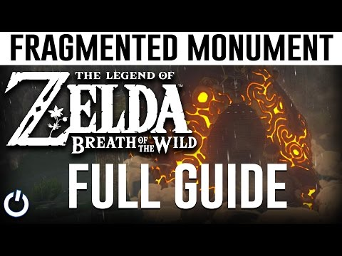 FRAGMENT LOCATIONS - Zelda Breath of the Wild - A Fragmented Monument (FULL GUIDE)
