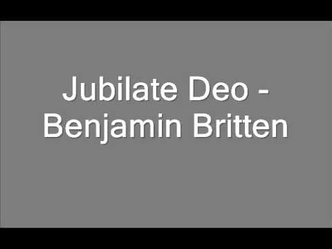 Jubilate Deo - Benjamin Britten