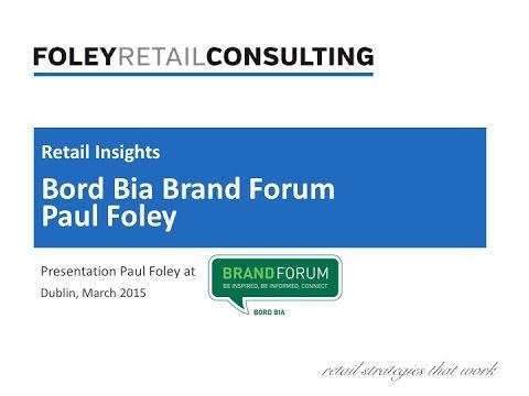 Paul Foley - Bord Bia's Brand Forum Ireland 2015