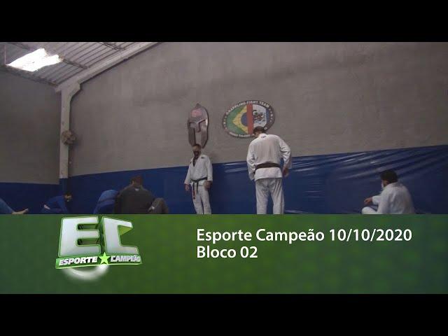 Esporte Campeão 10/10/2020 - Bloco 02