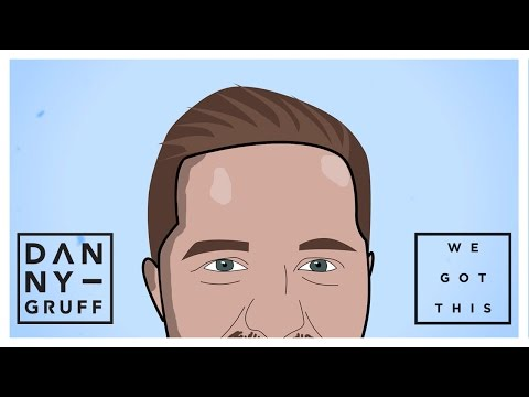 Danny Gruff-We Got This (Official Lyric Video)