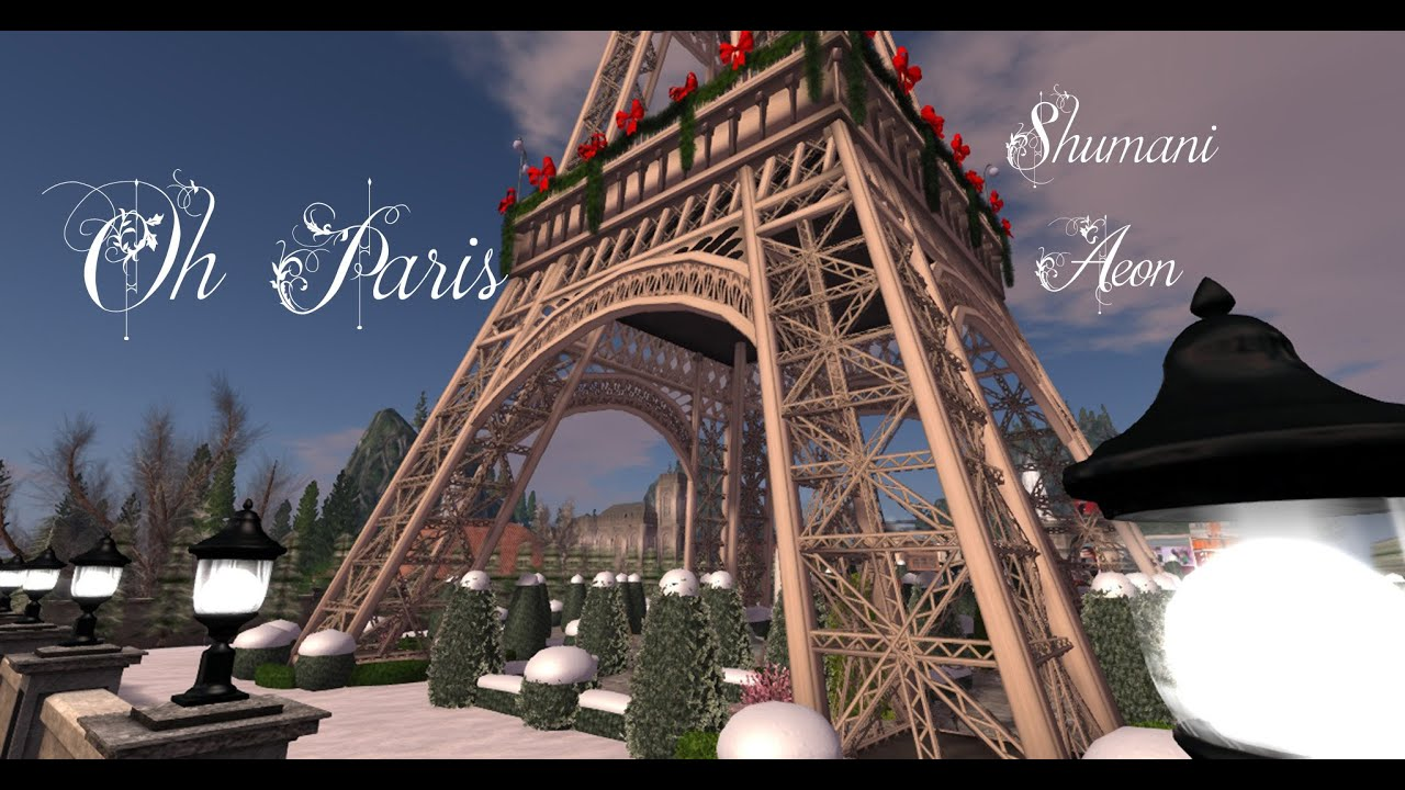 Oh Paris ~ Paris in Second Life ~ (Slideshow) Travel in France and days-out in Secondlife