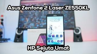 Review Asus Zenfone 2 Laser ZE550KL Indonesia