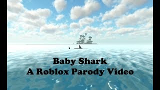 BABY SHARK - A ROBLOX PARODY VIDEO
