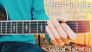The Middle Zedd Maren Morris Grey Guitar Tutorial // The Middle Guitar // Lesson #401