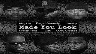 Page Kennedy, Cassidy, King Los, KXNG Crooked, Micky Factz, Elzhi - Made You Look (New 2017)