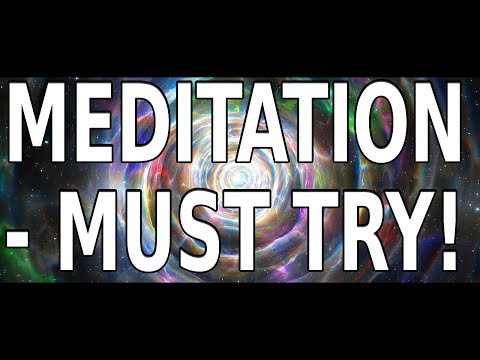 Meditation. MUST TRY.